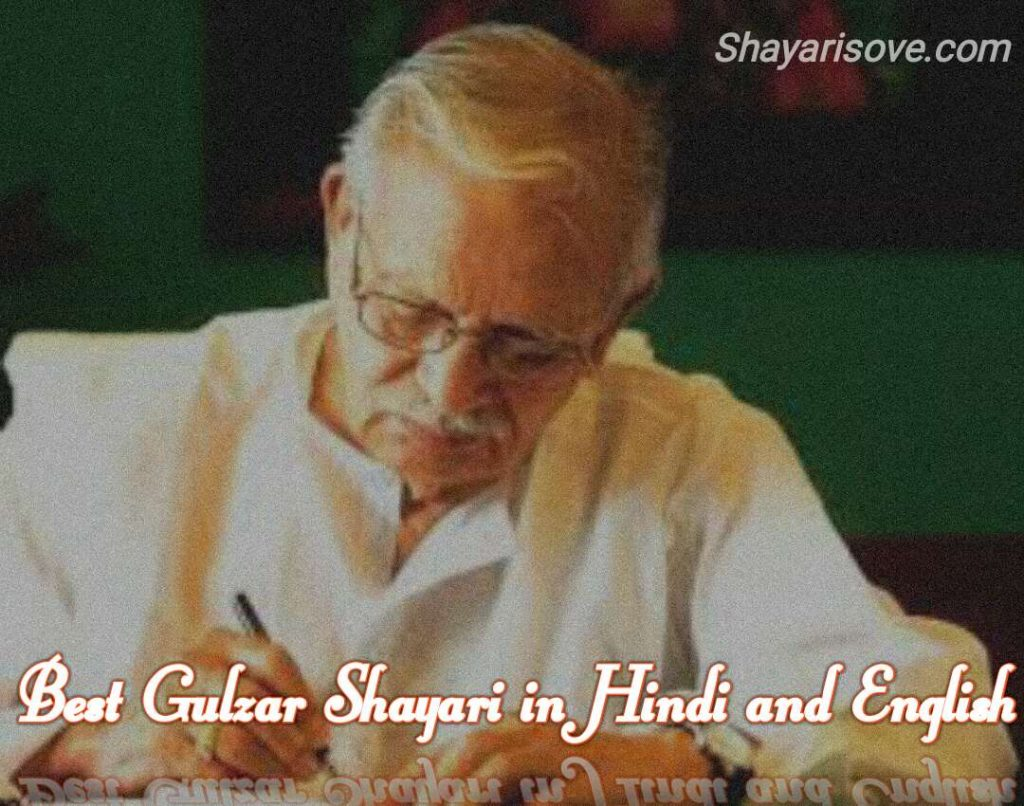 Best Gulzar Shayari in Hindi and English