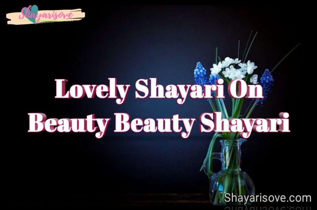 Shayari on beauty