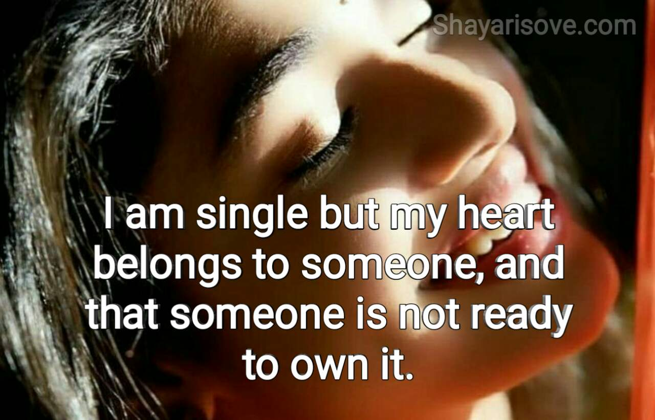 I'm single but