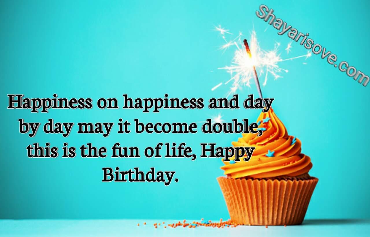 Happiness on happiness, happy birthday status