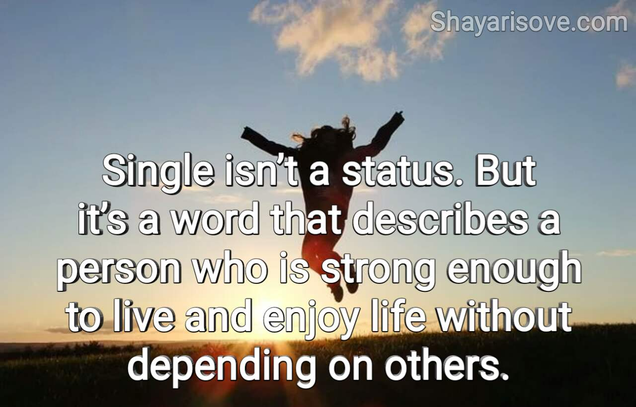 Single is not a status