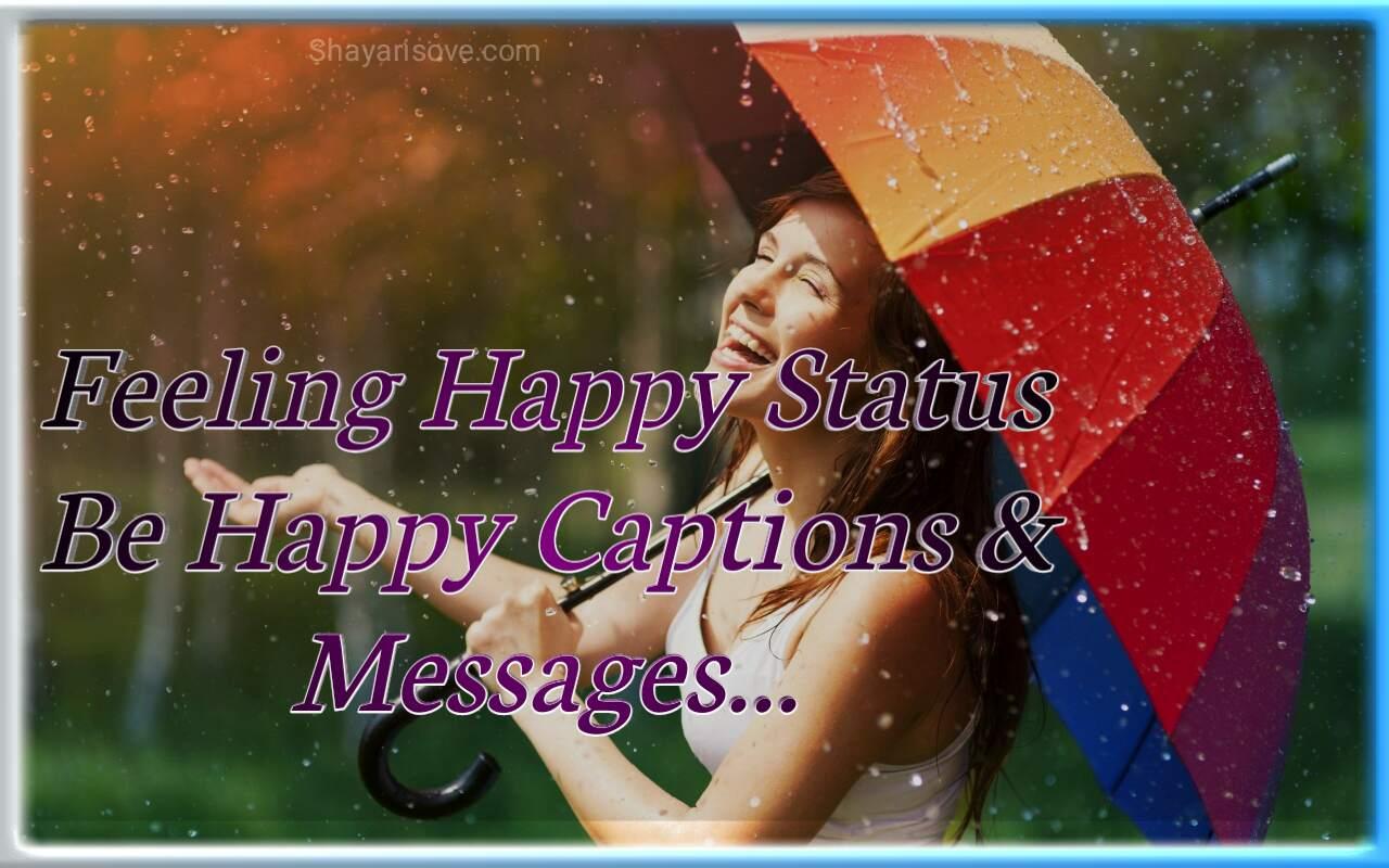 Feeling Happy status